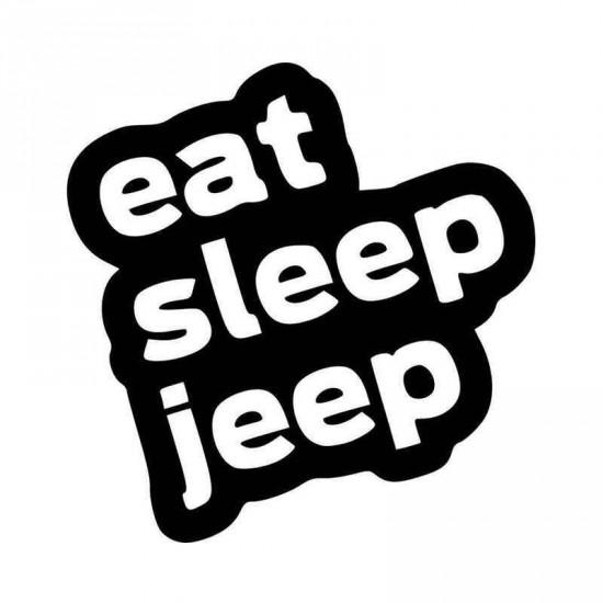4'' Eat Sleep Jeep  Décalque Vinyle Achetez en 2 Recevez 3ieme Gratuit